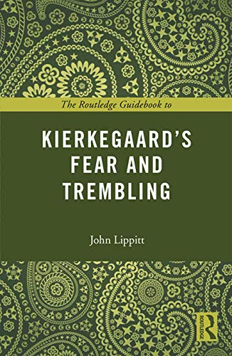 9780415707206: The Routledge Guidebook to Kierkegaard's Fear and Trembling