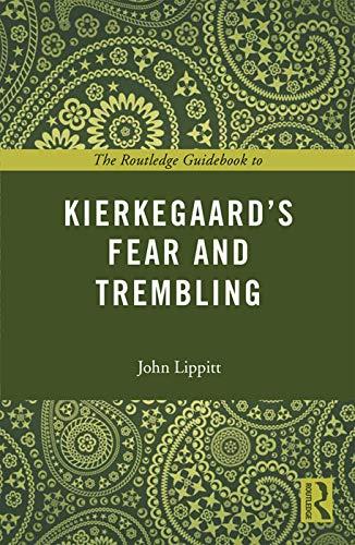 9780415707206: The Routledge Guidebook to Kierkegaard's Fear and Trembling (The Routledge Guides to the Great Books)