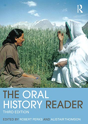 9780415707336: The Oral History Reader (Routledge Readers in History)