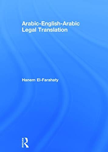 9780415707527: Arabic-English-Arabic Legal Translation