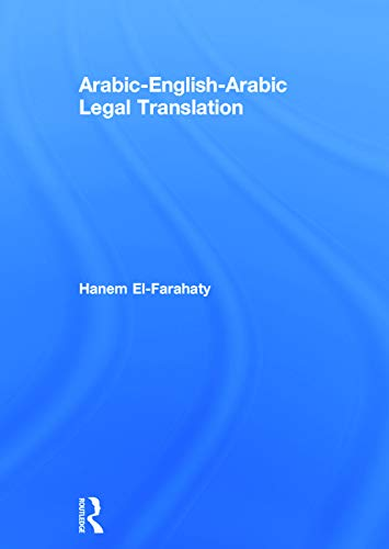 9780415707527: Arabic-English-Arabic Legal Translation
