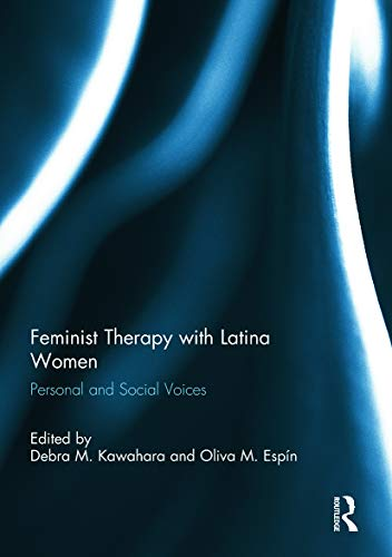 9780415707688: Feminist Therapy with Latina Women: Personal and Social Voices