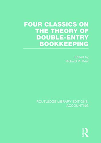9780415707848: Four Classics on the Theory of Double-Entry Bookkeeping (RLE Accounting)