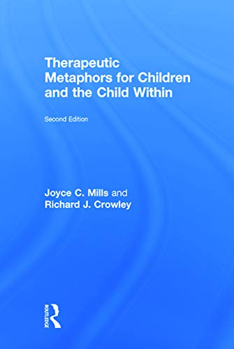 9780415708098: Therapeutic Metaphors for Children and the Child Within