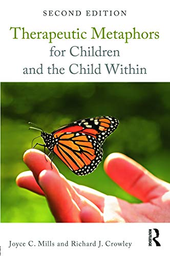 9780415708104: Therapeutic Metaphors for Children and the Child Within