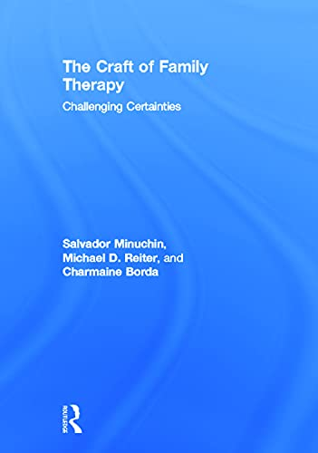 9780415708111: The Craft of Family Therapy: Challenging Certainties