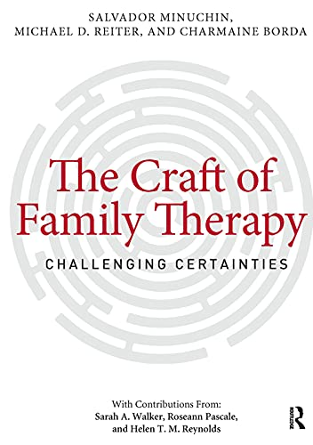 9780415708128: The Craft of Family Therapy: Challenging Certainties