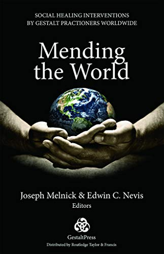 9780415708364: Mending the World: Social Healing Interventions by Gestalt Practitioners Worldwide