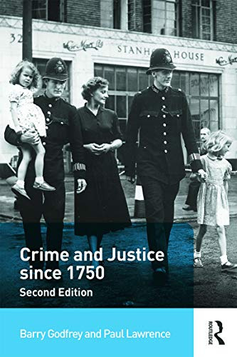9780415708562: Crime and Justice since 1750