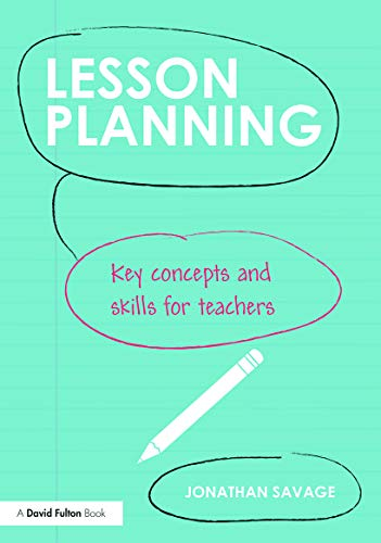 9780415708968: Lesson Planning: Key concepts and skills for teachers