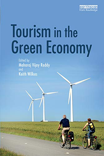 9780415709217: Tourism in the Green Economy