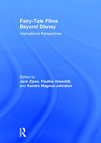 9780415709293: Fairy-Tale Films Beyond Disney: International Perspectives