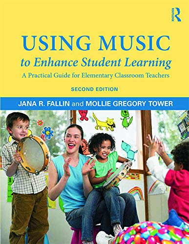 9780415709361: Using Music to Enhance Student Learning: A Practical Guide for Elementary Classroom Teachers