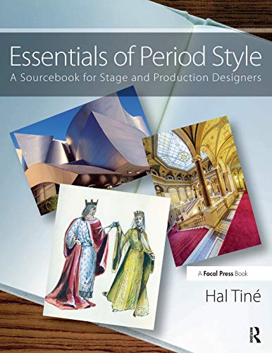 9780415710053: Essentials of Period Style: A Sourcebook for Stage and Production Designers