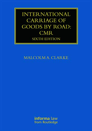 9780415710169: International Carriage of Goods by Road: CMR (Maritime and Transport Law Library)