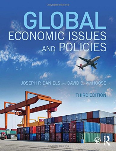 Global Economic Issues and Policies (Hardcover): Joseph P. Daniels