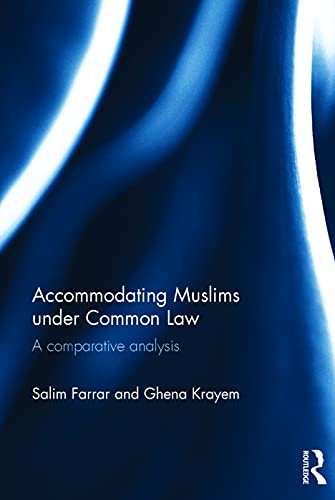 9780415710466: Accommodating Muslims under Common Law: A Comparative Analysis