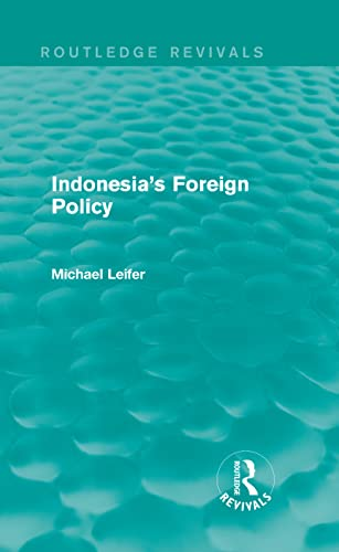 9780415710657: Indonesia's Foreign Policy (Routledge Revivals) (Volume 6)