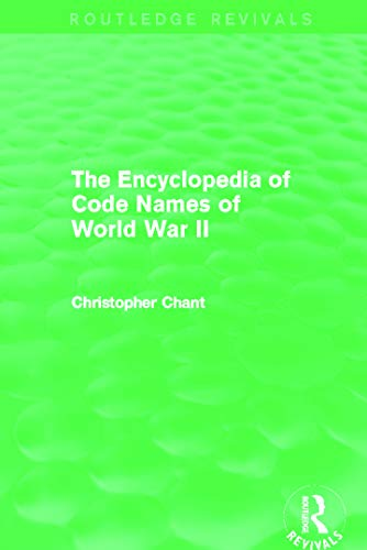9780415710886: The Encyclopedia of Codenames of World War II (Routledge Revivals)