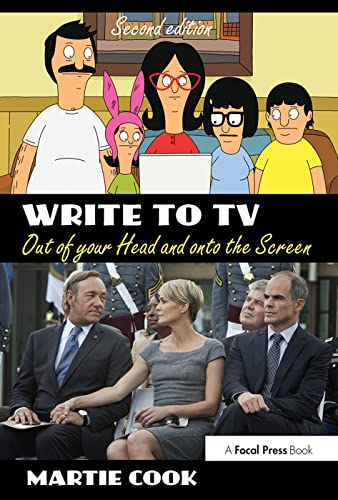 9780415710893: Write to TV: Out of Your Head and onto the Screen