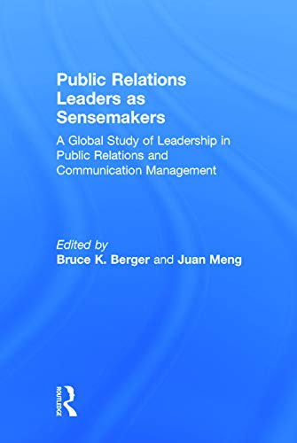 9780415710916: Public Relations Leaders as Sensemakers: A Global Study of Leadership in Public Relations and Communication Management