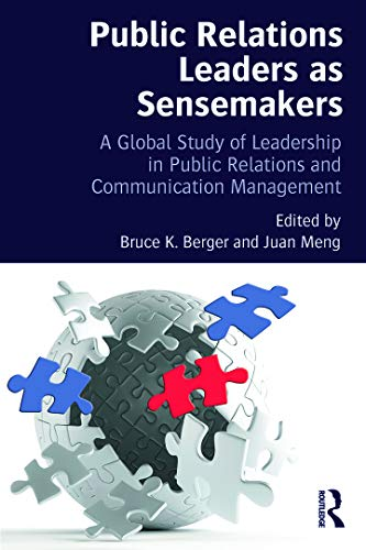 9780415710923: Public Relations Leaders as Sensemakers: A Global Study of Leadership in Public Relations and Communication Management