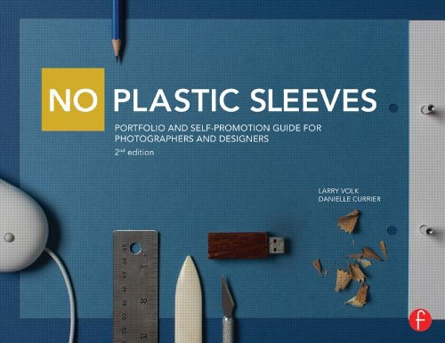 9780415711180: No Plastic Sleeves: Portfolio and Self-Promotion Guide for Photographers and Designers