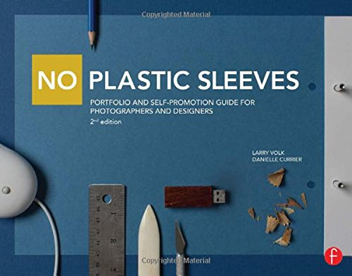 9780415711197: No Plastic Sleeves: Portfolio and Self-Promotion Guide for Photographers and Designers