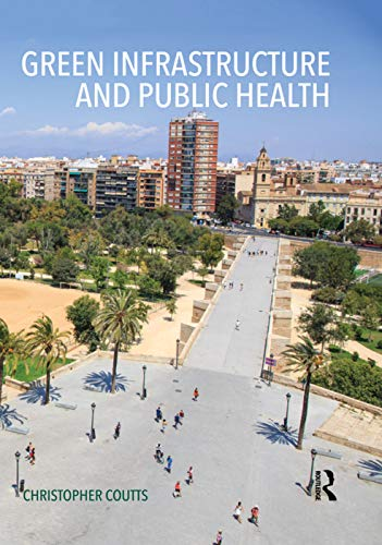 9780415711357: Green Infrastructure and Public Health