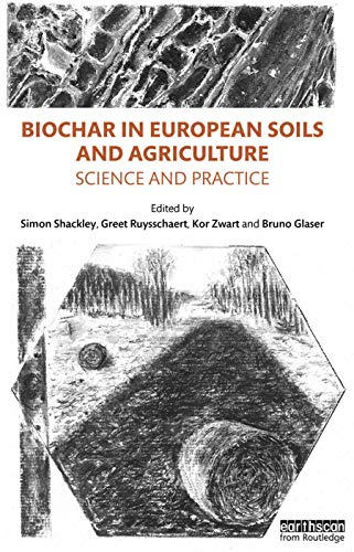 9780415711661: Biochar in European Soils and Agriculture: Science and Practice