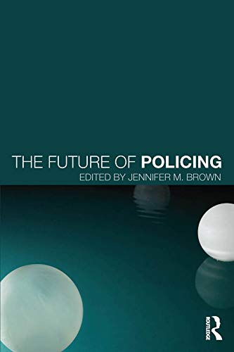 9780415711845: The Future of Policing