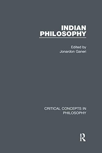 9780415712057: Ganeri: Indian Philosophy, 4-vol. set (Critical Concepts in Philosophy)