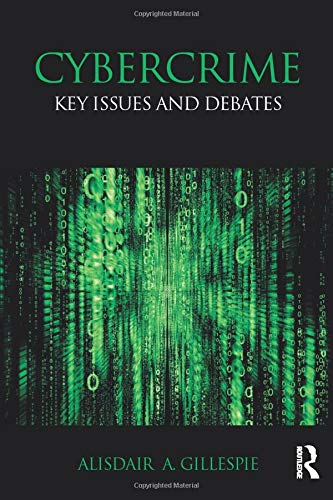 9780415712200: Cybercrime: Key Issues and Debates