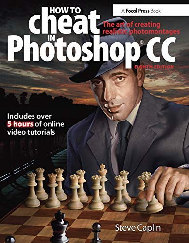 9780415712385: How To Cheat In Photoshop CC: The art of creating realistic photomontages