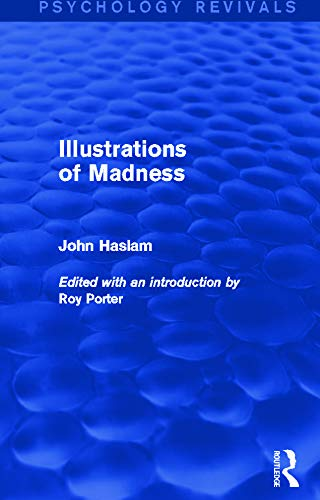 9780415712484: Illustrations of Madness (Psychology Revivals)