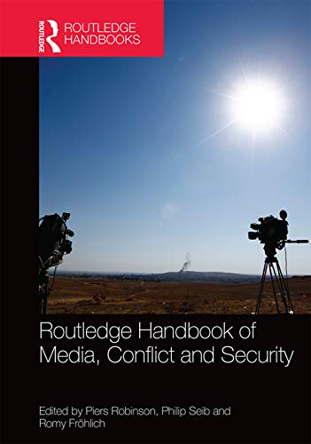 9780415712910: Routledge Handbook of Media, Conflict and Security (Routlege Handbooks)