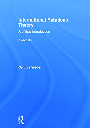9780415713047: International Relations Theory: A Critical Introduction