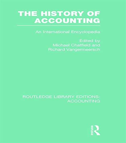 The History of Accounting: An International Encylopedia (Hardback)