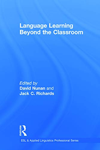 9780415713146: Language Learning Beyond the Classroom (ESL & Applied Linguistics Professional Series)