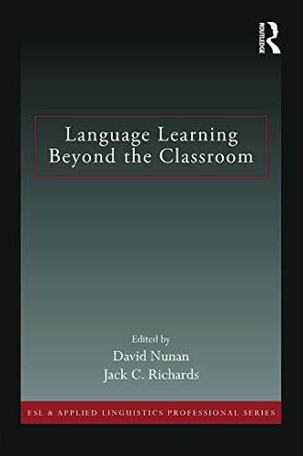 9780415713153: Language Learning Beyond the Classroom (ESL & Applied Linguistics Professional Series)