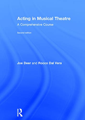 9780415713269: Acting in Musical Theatre: A Comprehensive Course