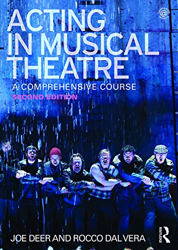 9780415713276: Acting in Musical Theatre: A Comprehensive Course