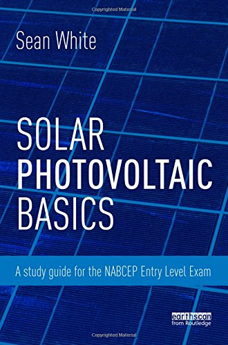 9780415713351: Solar Photovoltaic Basics: A Study Guide for the NABCEP Entry Level Exam