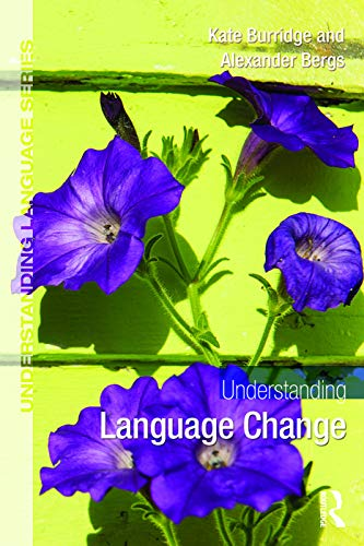 9780415713399: Understanding Language Change