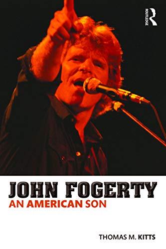 9780415713474: John Fogerty: An American Son