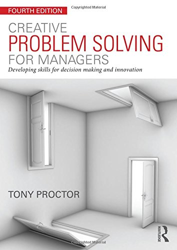 9780415714020: Creative Problem Solving for Managers: Developing Skills for Decision Making and Innovation