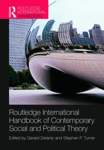 9780415714464: Routledge International Handbook of Contemporary Social and Political Theory