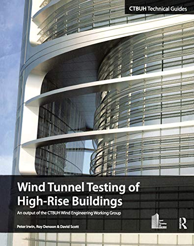 9780415714594: Wind Tunnel Testing of High-Rise Buildings (Ctbuh Technical Guides)