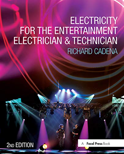 9780415714839: Electricity for the Entertainment Electrician & Technician