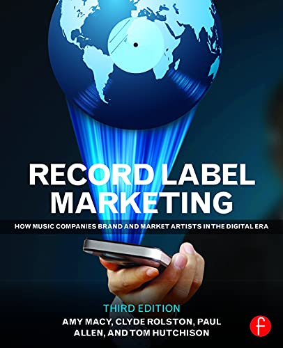 9780415715140: Record Label Marketing: How Music Companies Brand and Market Artists in the Digital Era